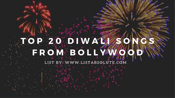 Top 20 Diwali Songs from Bollywood