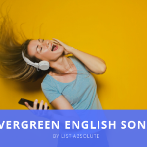 Top 50 Evergreen English Songs